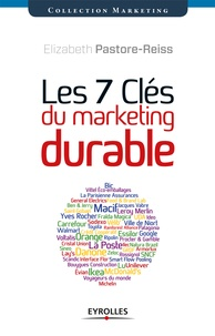 Elizabeth Pastore-Reiss - Les 7 clés du marketing durable.