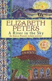 Elizabeth Peters - A River in the Sky.