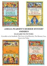 Elizabeth Peters - Amelia Peabody Omnibus (Books 1-4).
