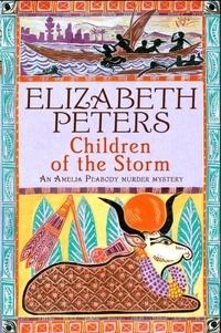 Elizabeth Peters - Children of the Storm.