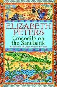 Elizabeth Peters - Crocodile on the Sandbank.
