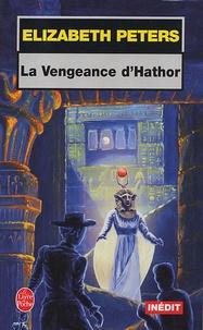Elizabeth Peters - La Vengeance d'Hathor.