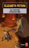 Elizabeth Peters - Le secret d'Amon-Râ.