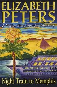 Elizabeth Peters - Night Train to Memphis.