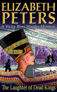 Elizabeth Peters - The Laughter of Dead Kings.