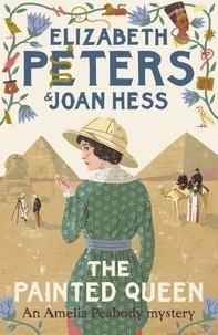 Elizabeth Peters et Joan Hess - The Painted Queen.