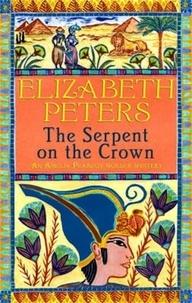 Elizabeth Peters - The Serpent on the Crown.