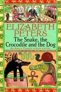 Elizabeth Peters - The Snake, the Crocodile and the Dog.