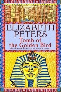 Elizabeth Peters - Tomb of the Golden Bird.