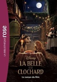 Elizabeth Rudnick - La Belle et le Clochard - Le roman du film.