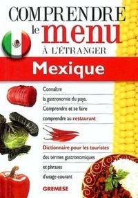 Elizabeth Sanchez Hernandez - Comprendre le menu à l'étranger: Mexique.
