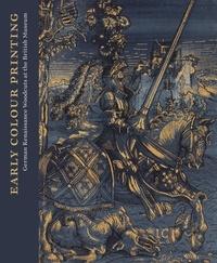 Elizabeth Savage - Early Colour Printing - German Renaissance Woodcuts at the British Museum.
