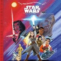 Elizabeth Schaefer et Alan Batson - Star Wars - Les derniers jedi.