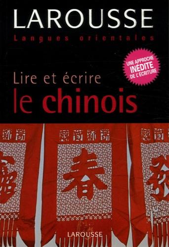 Elizabeth Scurfield et Lianyi Song - Lire et écrire le chinois.