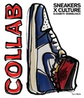 Elizabeth Semmelhack - Collab - Sneaker x Culture.