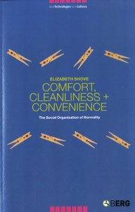 Elizabeth Shove - Comfort, Cleanliness and Convenience - The Social Organization of Normality.