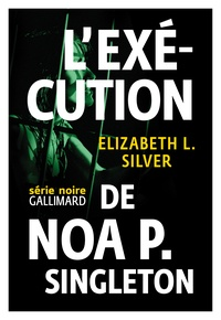 Lexécution de Noa P. Singleton.pdf