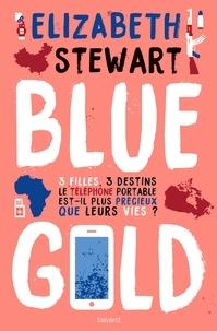 Elizabeth Stewart - Blue Gold.