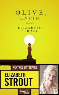 Elizabeth Strout - Olive, enfin.