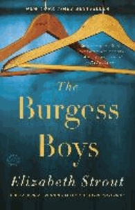 Elizabeth Strout - The Burgess Boys.