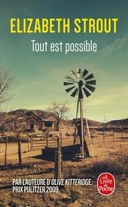 Elizabeth Strout - Tout est possible.