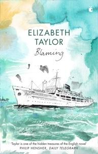 Elizabeth Taylor et Jonathan Keates - Blaming.