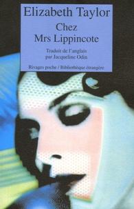 Elizabeth Taylor - Chez Mrs Lippincote.