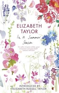 Elizabeth Taylor et Elizabeth Russell Taylor - In A Summer Season.
