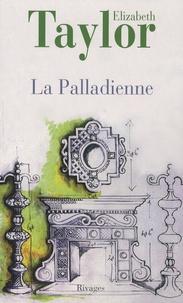 Elizabeth Taylor - La Palladienne.