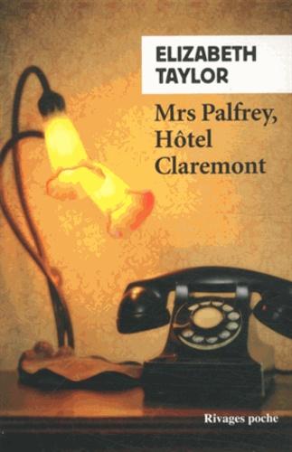 Elizabeth Taylor - Mrs Palfrey, Hôtel Claremont.