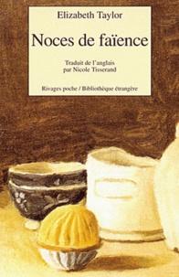 Elizabeth Taylor - Noces de faïence.