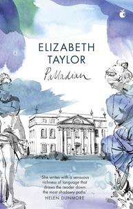 Elizabeth Taylor et Neel Mukherjee - Palladian.