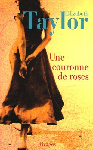 Elizabeth Taylor - Une couronne de roses.