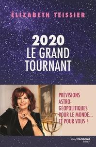 Elizabeth Teissier - 2020, le grand tournant.