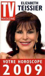 Elizabeth Teissier - Votre horoscope 2009.