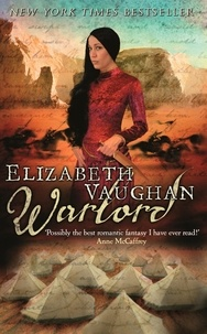 Elizabeth Vaughan - Warlord - Chronicles of the Warlands Book 3.