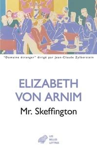 Elizabeth von Arnim - Mr. Skeffington.