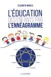 Elizabeth Wagele - L'éducation des enfants par l'ennéagramme.