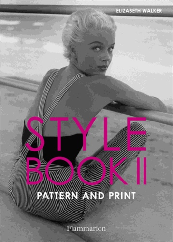 Elizabeth Walker - Style Book - Volume 2, Pattern and Print.