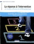 Elizabeth Whitten et Kelli Esteves - La réponse à l'intervention - Un modèle efficace de différenciation.