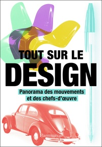 Elizabeth Wilhide - Tout sur le design - Panorama des mouvements et des chefs-d'oeuvre.