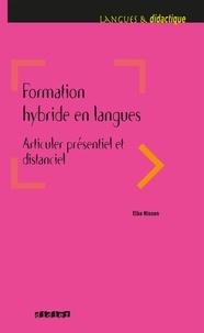 Elke Nissen - Formation hybride en langues - Articuler présentiel et distanciel - Ebook.