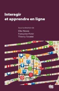 Elke Nissen et Françoise Poyet - Interagir et apprendre en ligne.