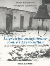 Lagression arménienne contre lAzerbaïdjan et les conséquences de loccupation étrangère.pdf