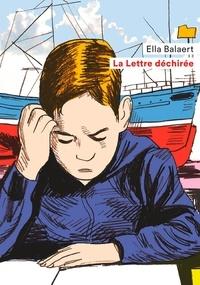 Ella Balaert - La lettre déchirée.