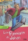 Ella Balaert - Les passions de Johan.
