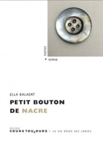 Ella Balaert - Petit bouton de nacre.