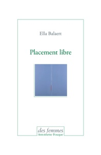 Ella Balaert - Placement libre.
