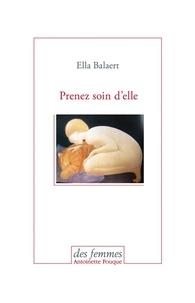 Ella Balaert - Prenez soin d'elle.