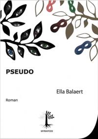 Ella Balaert - Pseudo.